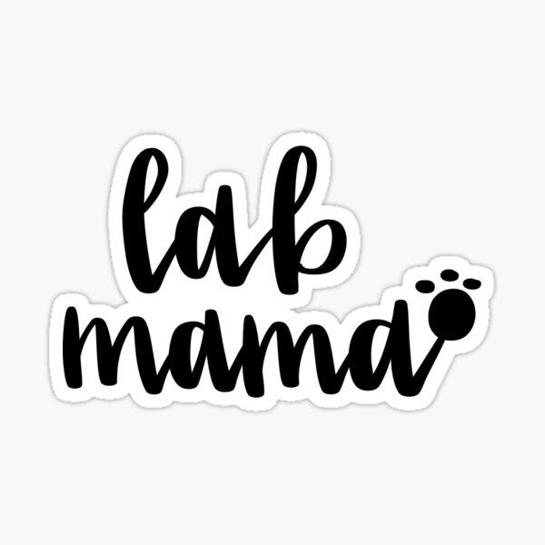 lab mama Sticker