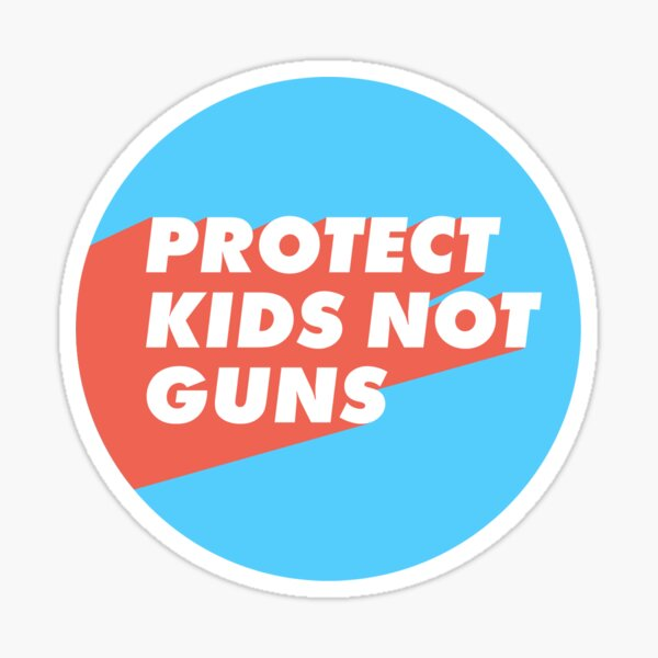 Protect Kids Not Guns Sticker - Blue and Red Sticker
