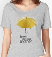 Yellow Umbrella. How I Met Your Mother. Women's Relaxed Fit T-Shirt
