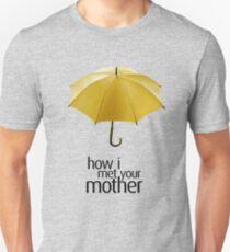 Yellow Umbrella. How I Met Your Mother. Unisex T-Shirt