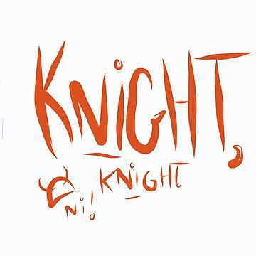 Knights of Ni!  by jenbewonderland