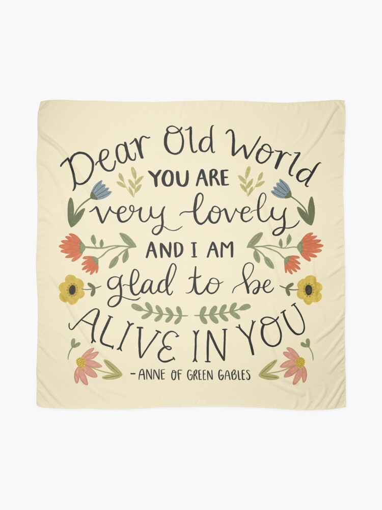 """Alternate view of Anne of Green Gables """"Dear Old World"""" Quote Scarf"""