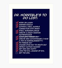 Dr. Horrible's To Do List  Art Print