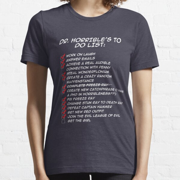 Dr. Horrible's To Do List  Essential T-Shirt
