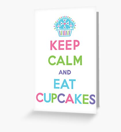 Keep Calm and Eat Cupcakes - pastel Greeting Card