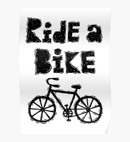 Ride a Bike - woody  Poster