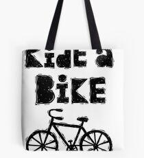Ride a Bike - woody  Tote Bag