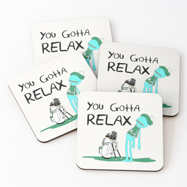 Mr. Meeseeks Quote T-shirt - You Gotta Relax - White Coasters (Set of 4)
