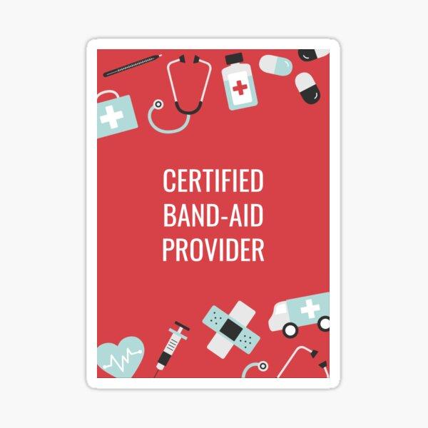 Certified Bandaid Provider Glossy Sticker