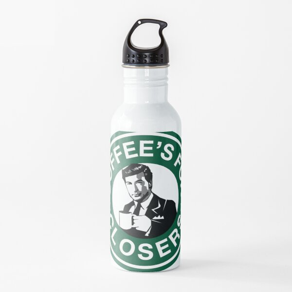 Coffee's for Closers Parody Water Bottle
