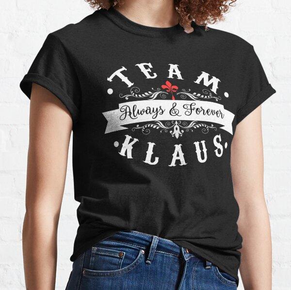Equipo Klaus. Siempre y para siempre. Camiseta clásica