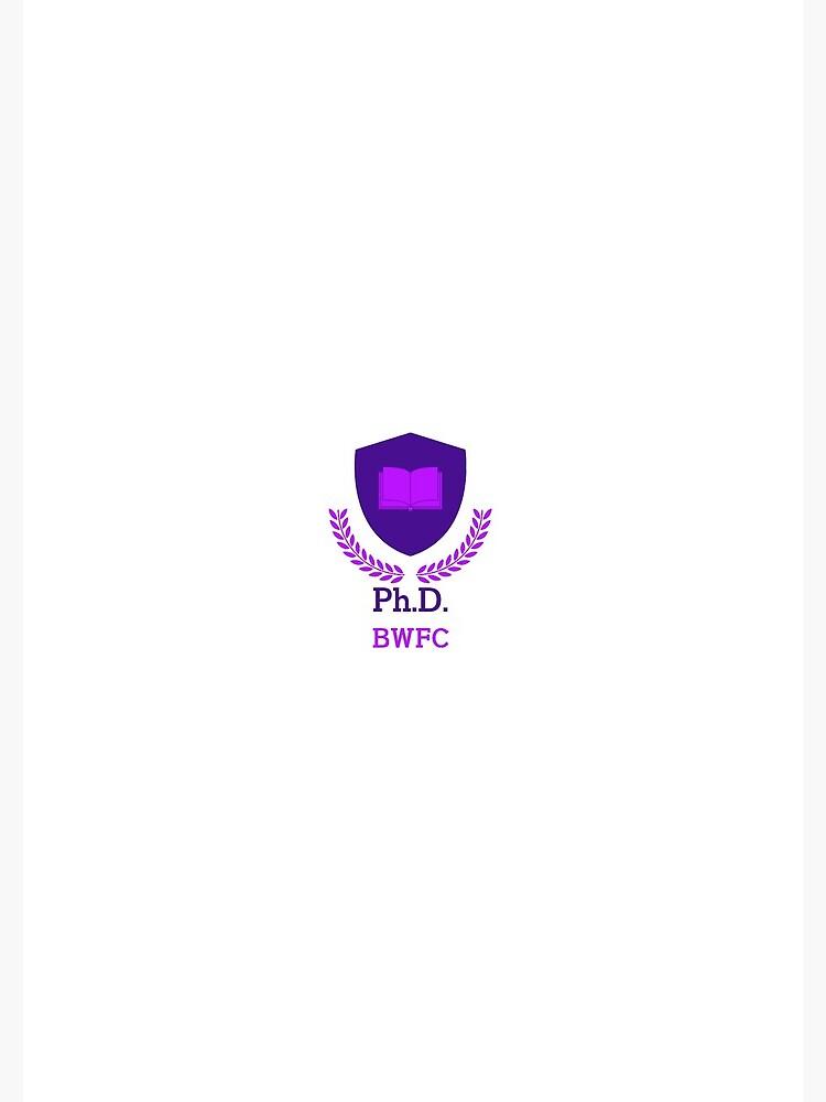 PhD BWFC by bwfc