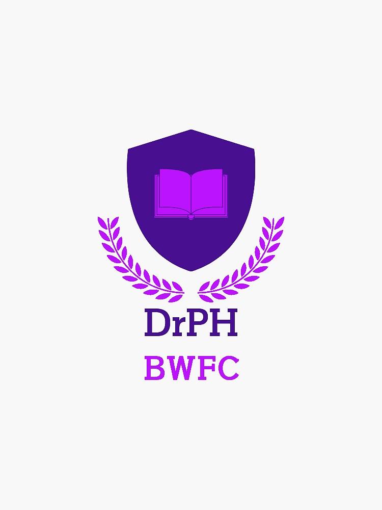 DrPH BWFC by bwfc