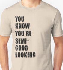 ain't talkin bout love T-Shirt