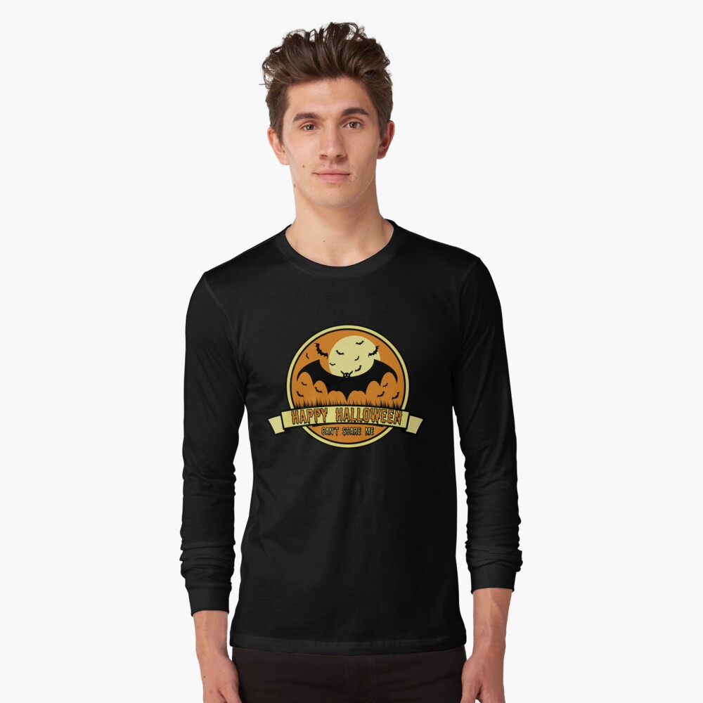 Can't Scare Me October Moonlit Spooky Vampire Bat. Long Sleeve T-Shirt