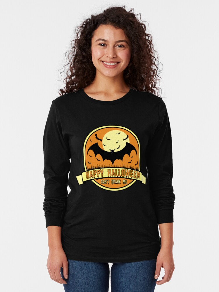 Alternate view of Can't Scare Me October Moonlit Spooky Vampire Bat. Long Sleeve T-Shirt