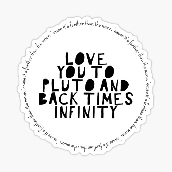 Love you to Pluto digital design Sticker