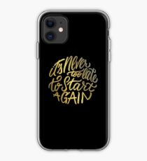 It's never too late to start again - Aerosmith Quote - Gold iPhone Case