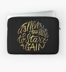 It's never too late to start again - Aerosmith Quote - Gold Laptop Sleeve
