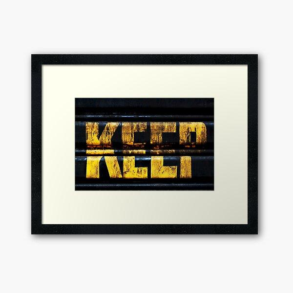 Keep It Framed Art Print