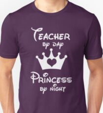 Teacher By Day Princess By Night  Unisex T-Shirt