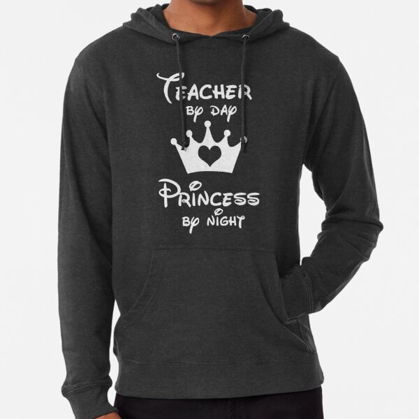 Teacher By Day Princess By Night  Lightweight Hoodie
