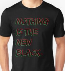 Nothing Is The New Black RBG Unisex T-Shirt