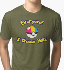 Parody: I Choose Everyone! (Pansexual) Tri-blend T-Shirt