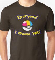 Parody: I Choose Everyone! (Pansexual) Unisex T-Shirt