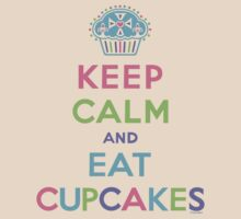 Keep Calm and Eat Cupcakes - beige