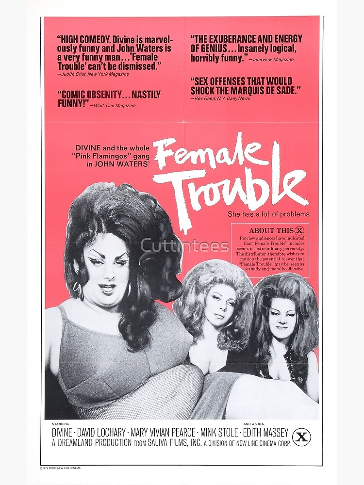 Female Trouble by Cuttintees