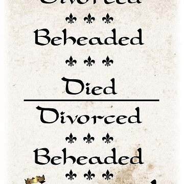 Henry VIII's Six Wives by Bekah