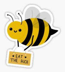 mx. bee says eat the rich! Sticker