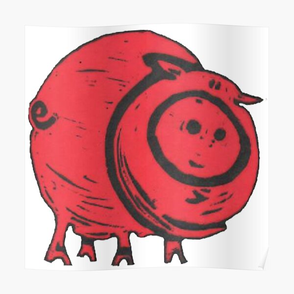 Pig, A Big, Fat, Red Pig, what's not to love about piggies?! Poster