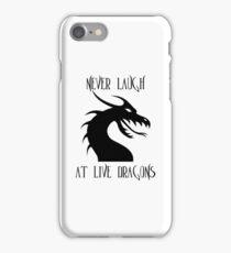 Laugh at Dragons iPhone Case/Skin