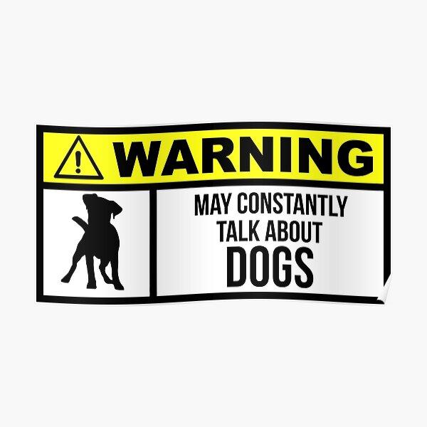 Funny dog sayings Poster