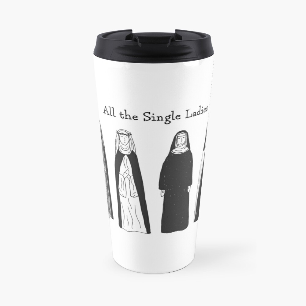 All the Single Ladies Travel Mug