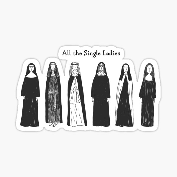 All the Single Ladies Sticker