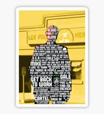 Gus Fring Quotes Sticker