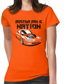 Mazda MX-6 Nation (3/4 View,Top Font) Womens Fitted T-Shirt