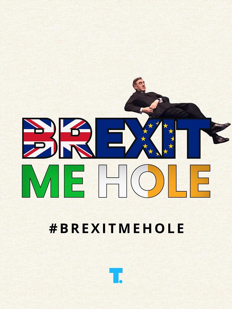 Trendster #BrexitMeHole Artwork by Trendster