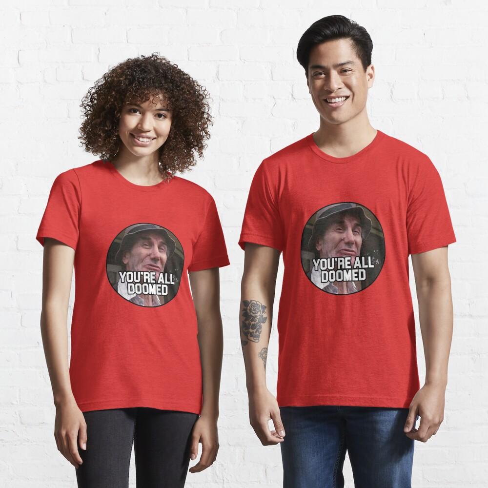Crazy Ralph - You're all Doomed! Essential T-Shirt