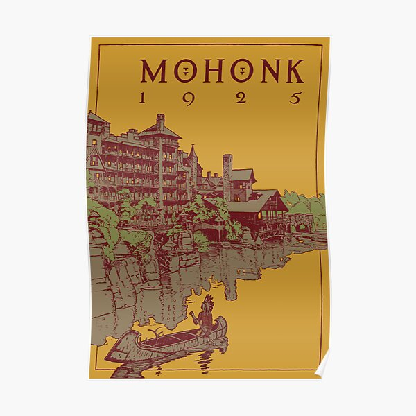 Mohonk Mountain House - 1925 Poster