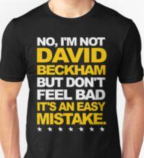 I'm Not David Beckham T-Shirt