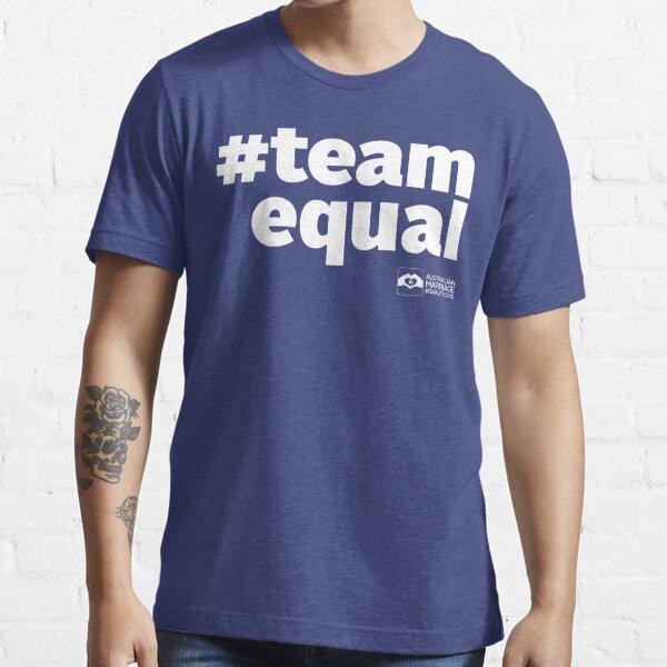 # Team Equal (White Text) Essential T-Shirt