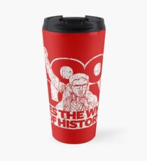 Dwight Schrute - Blood Alone Moves The Wheels of History Travel Mug