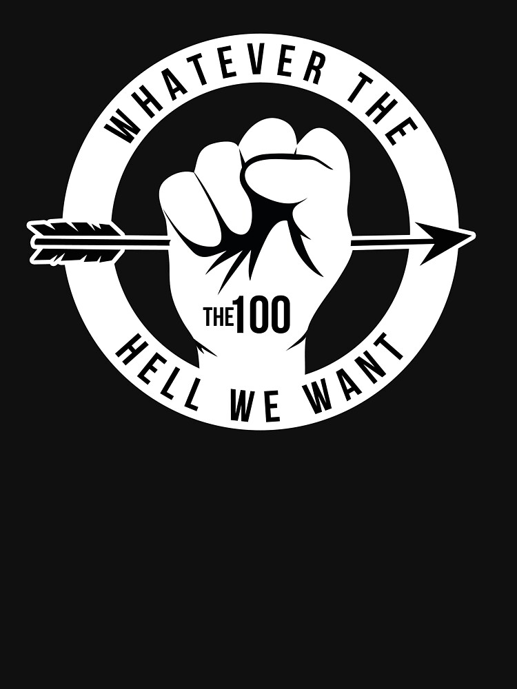 Whatever The Hell We Want | Women's T-Shirt