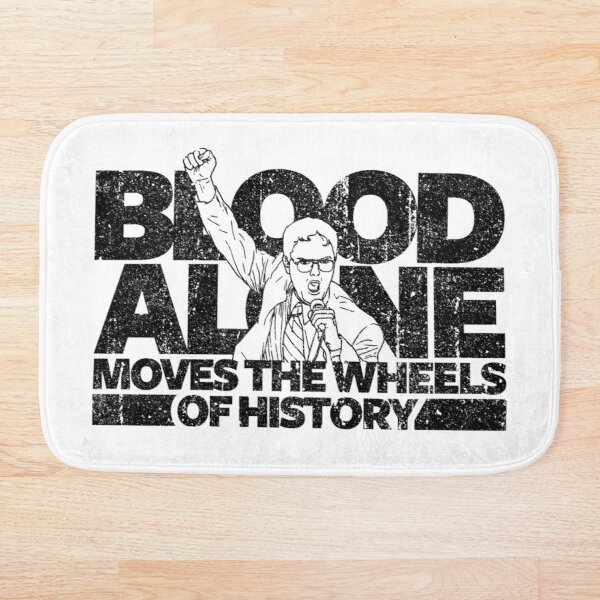 Dwight Schrute - Blood Alone Moves The Wheels of History (Variant) Bath Mat