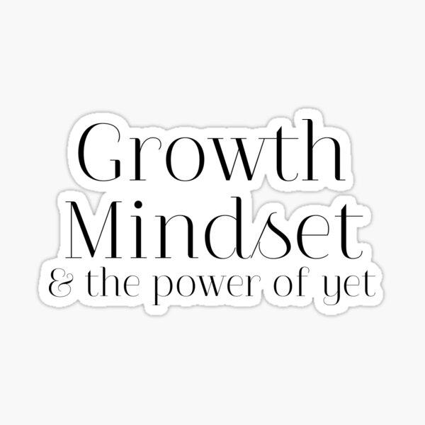 Growth Mindset Sticker