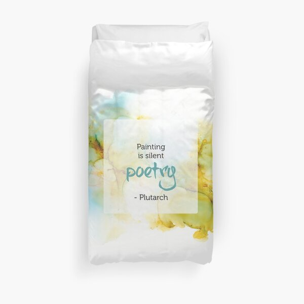 Inspirational Quote - Alcohol Ink Duvet Cover